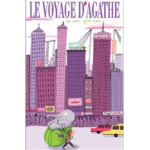 Le voyage d'Agathe et son gros sac