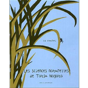 Les sciences naturelles de Tatsu Nagata : La fourmi