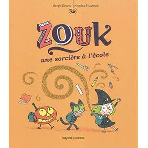 Zouk : Une sorcière à l'école
