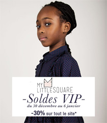 Soldes VIP My little Square